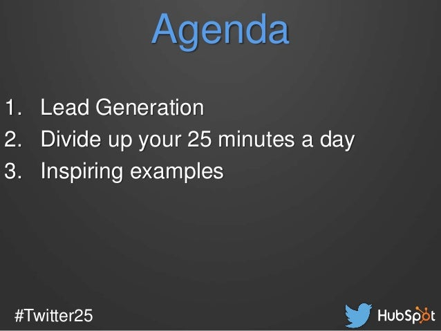 How to Generate Leads on Twitter in 25 Minutes a Day Slide 3