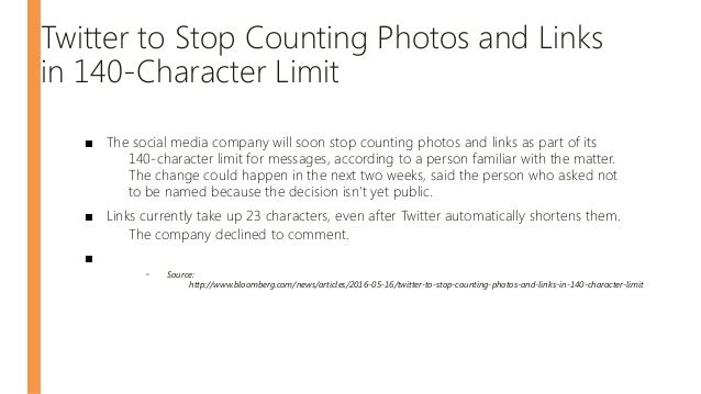 Twitter to Stop Counting Photos and Links in 140-Character Limit ■ The social media company will soon stop counting photos...