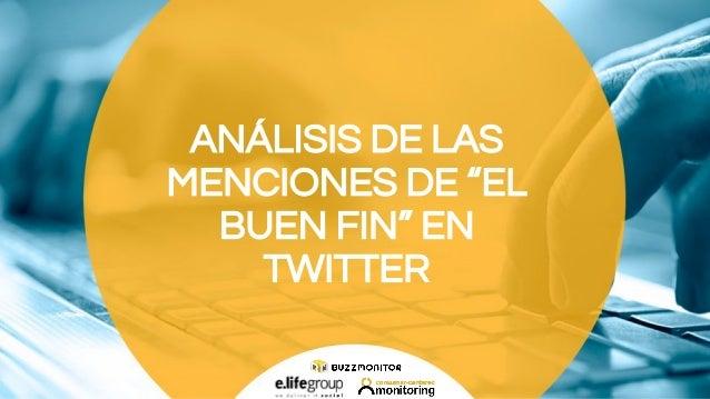 Twitter Analysys: El Buen fin 2015 Slide 3