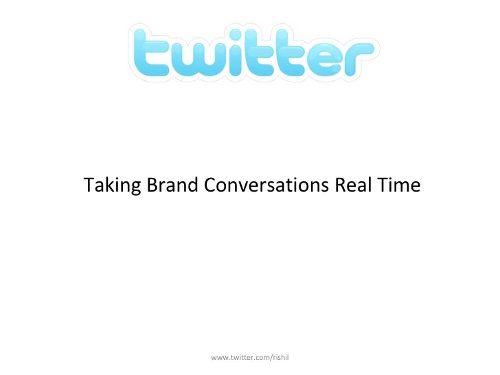 <ul><li>Taking Brand Conversations Real Time </li></ul>