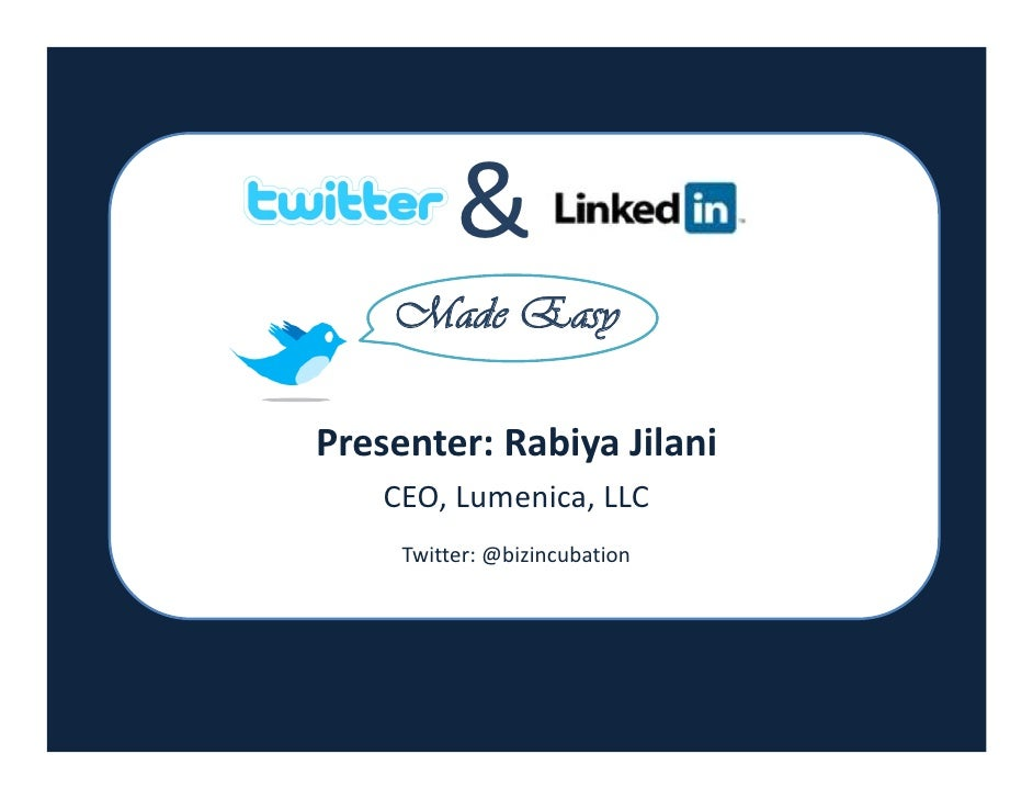 &          Made Easy                               Presenter: Rabiya Jilani          CEO, Lumenica, LLC                   ...