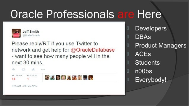 If You Oracle Then You Should Twitter Too Slide 3