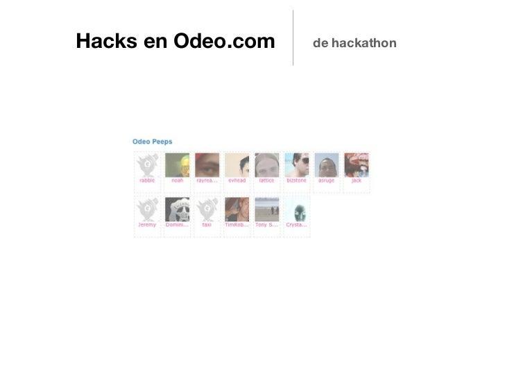 Hacks en Odeo.com   de hackathon