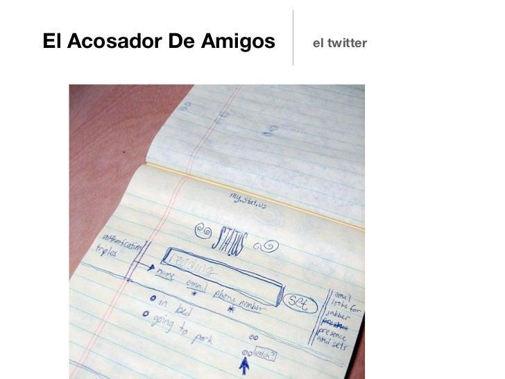 El Acosador De Amigos   el twitter
