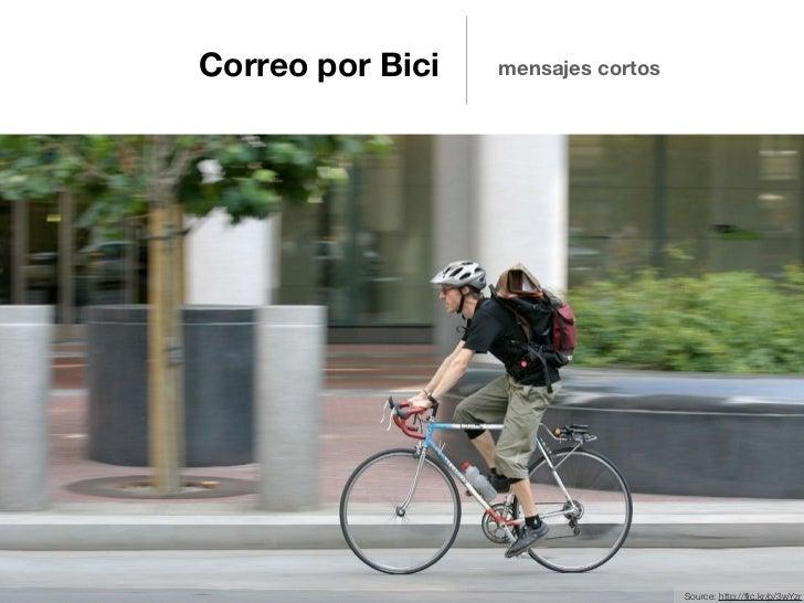Correo por Bici   mensajes cortos                                    Source: http://flic.kr/p/3wYzr