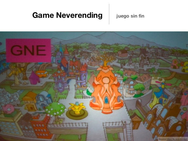 Game Neverending   juego sin fin                                   Source: http://flic.kr/p/3ettEp