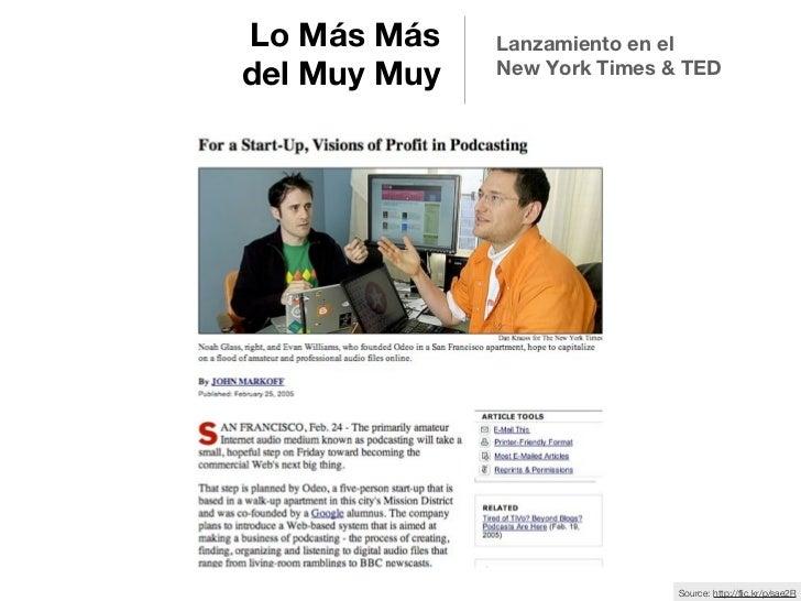 Lo Más Más    Lanzamiento en el              New York Times & TEDdel Muy Muy                              Source: http://f...