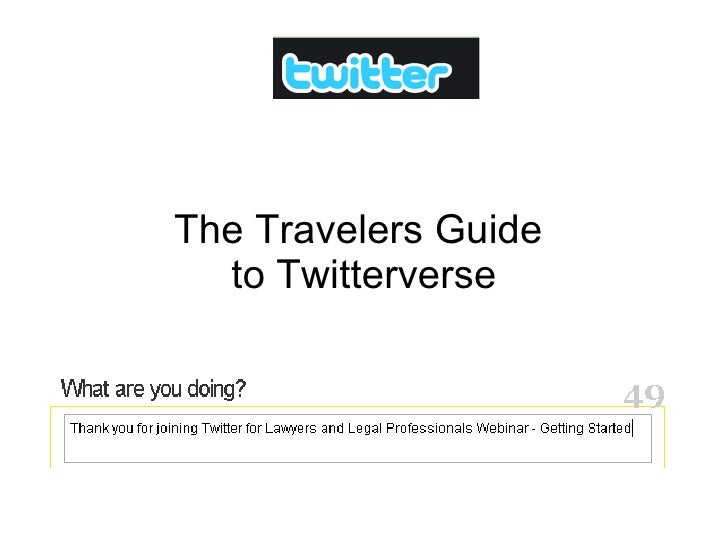 The Travelers Guide  to Twitterverse