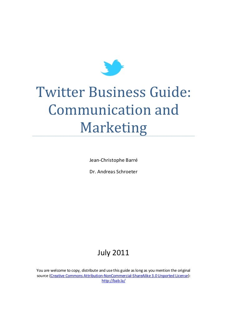 Twitter Business Guide: Communication and      Marketing                              Jean-Christophe Barré               ...