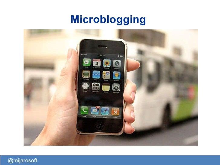 Microblogging @mijarosoft