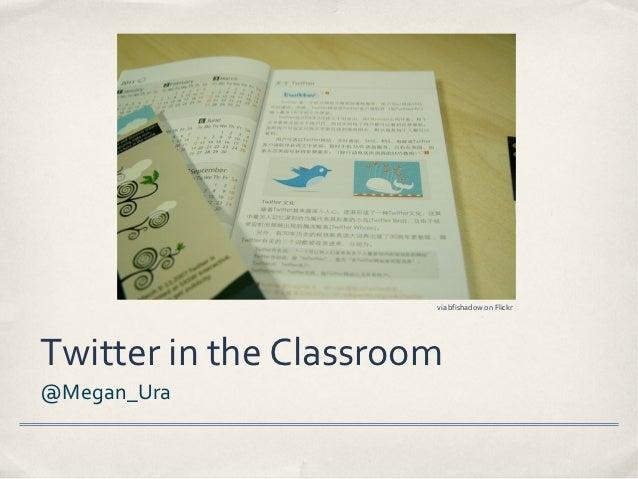 via bfishadow on FlickrTwitter in the Classroom@Megan_Ura