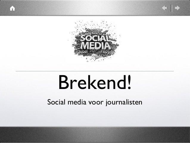 Brekend! Social media voor journalisten