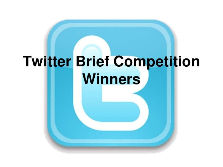 Twitter Brief CompetitionWinners<br />