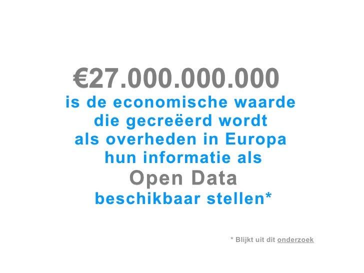 TwitterUnConference Open Data Nederland Slide 3