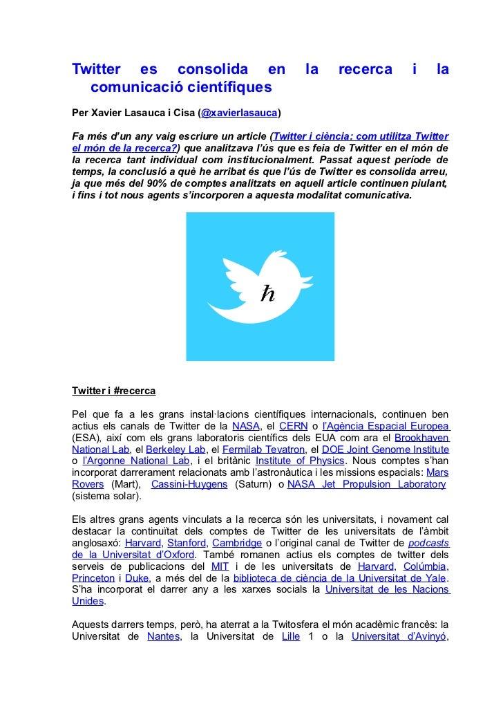 Twitter es consolida en                             la     recerca         i     la  comunicació científiquesPer Xavier La...