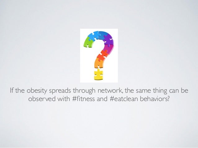 an evaluation of the problem of obesity in the modern society It proposes that in society, there is inequality, between individuals, between groups resources, for the most part are under contest and as such, power differentials, class conflict and battle of ideas influence, reinforce and normativize social structures, trends and standards.