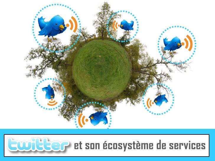 et son écosystème de services