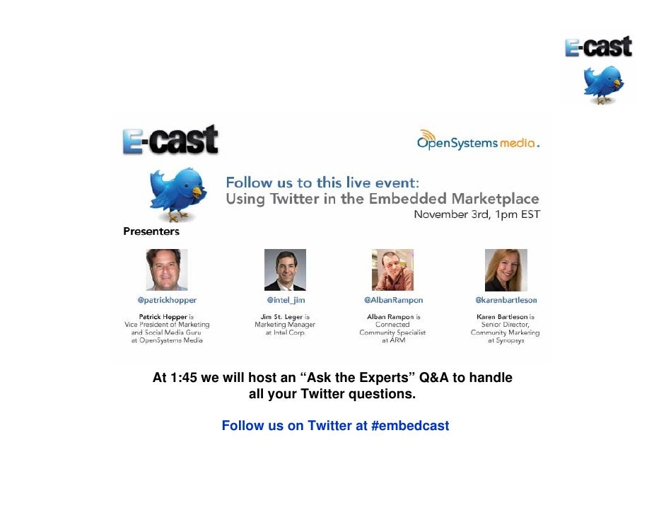"At 1:45 we will host an ""Ask the Experts"" Q&A to handle                 all your Twitter questions.            Follow us o..."