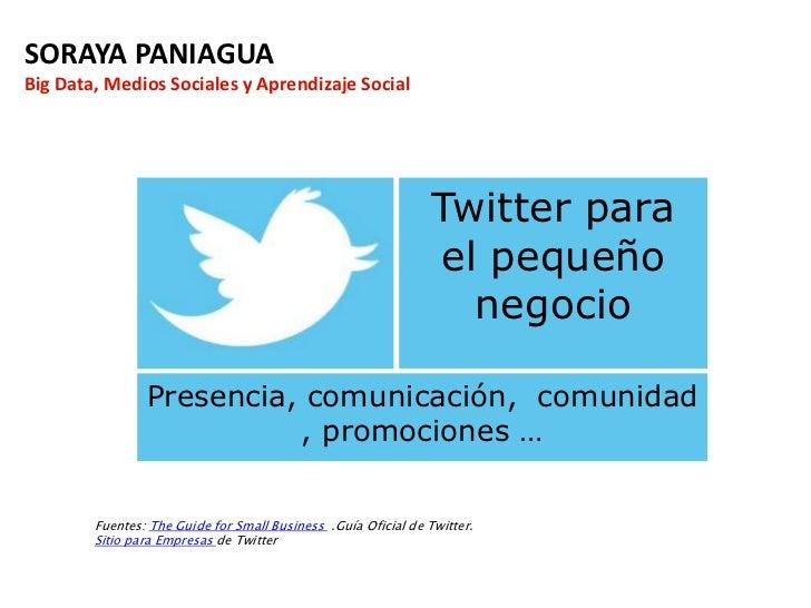 SORAYA PANIAGUABig Data, Medios Sociales y Aprendizaje Social                                                             ...