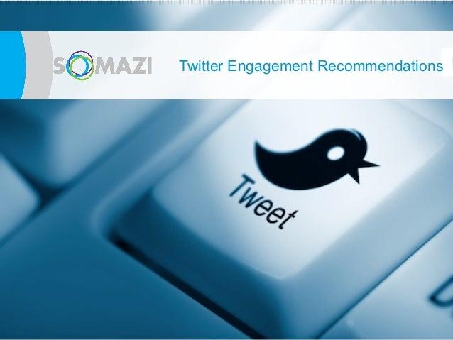 TwittereEngagement Recommendations
