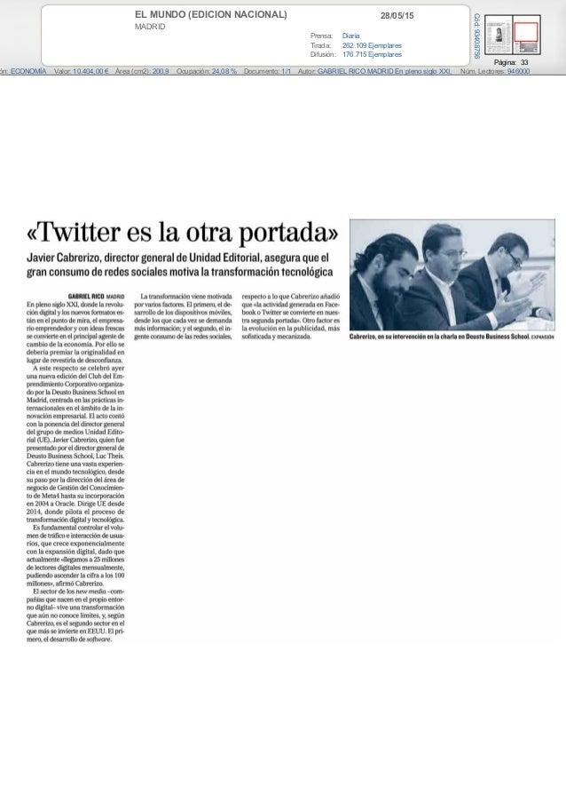 28/05/15EL MUNDO (EDICION NACIONAL) MADRID Prensa: Diaria Tirada: 262.109 Ejemplares Difusión: 176.715 Ejemplares Página: ...
