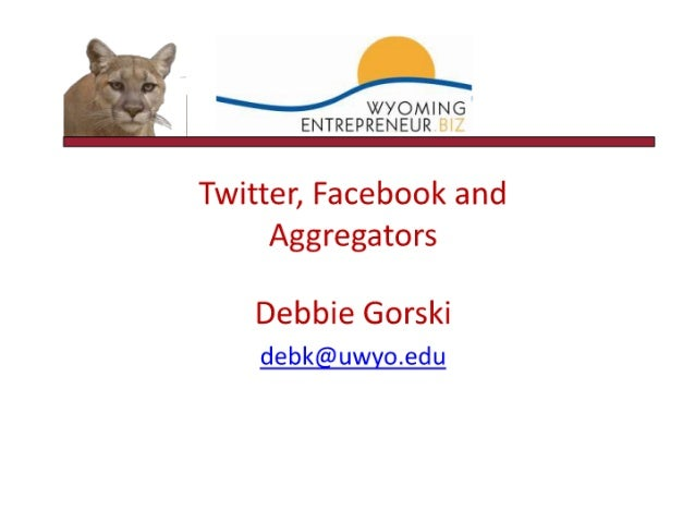 Twitter, facebook, aggregators