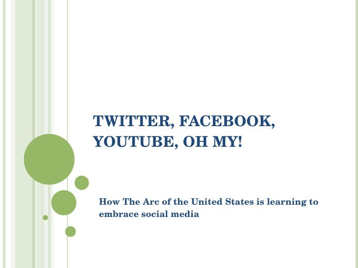 TWITTER, FACEBOOK, YOUTUBE, OH MY! How The Arc of the United States is learning to embrace social media