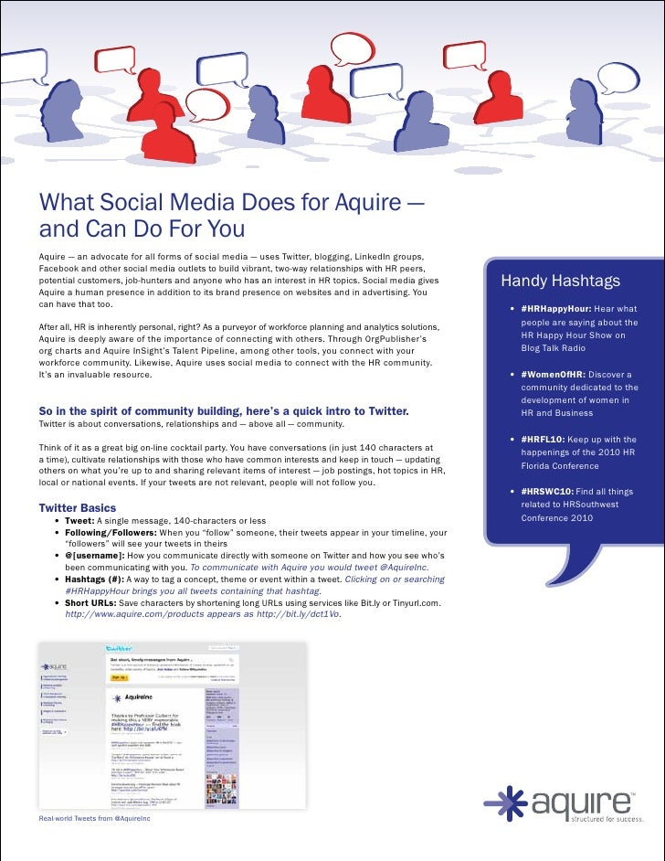 What Social Media Does for Aquire — and Can Do For You Aquire — an advocate for all forms of social media — uses Twitter, ...