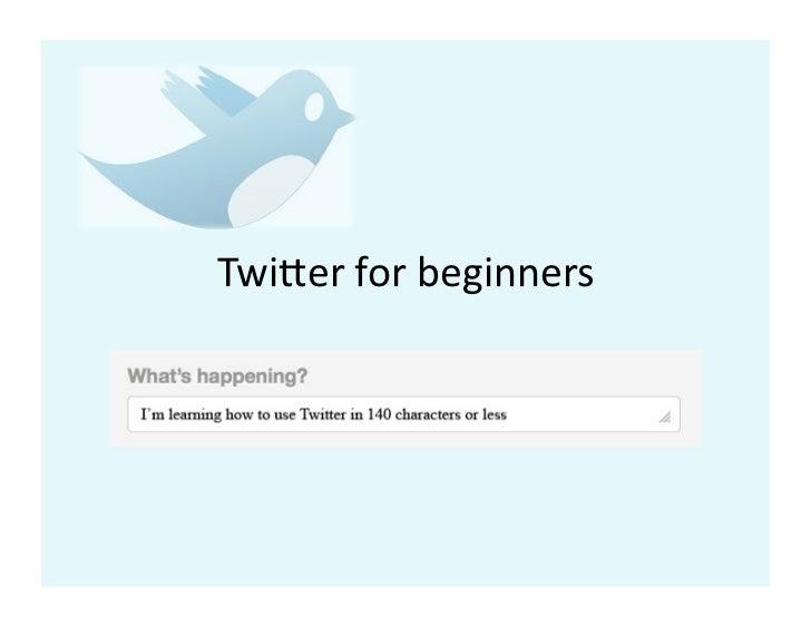 Twi$er for beginners