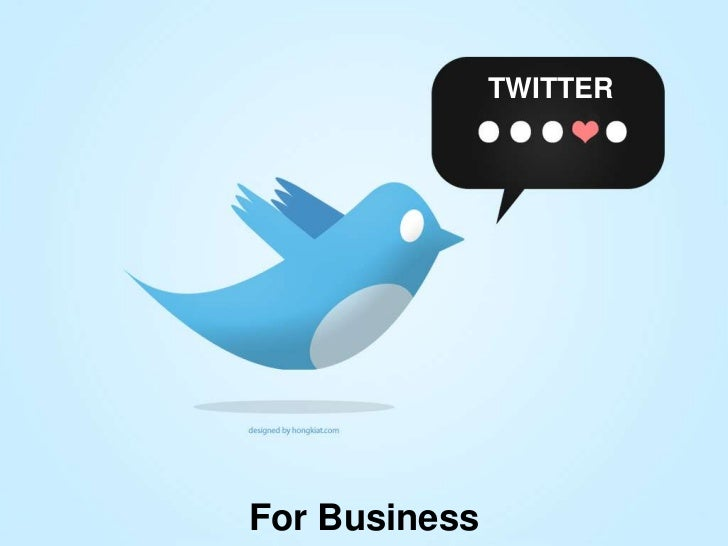 TWITTER<br />For Business<br />