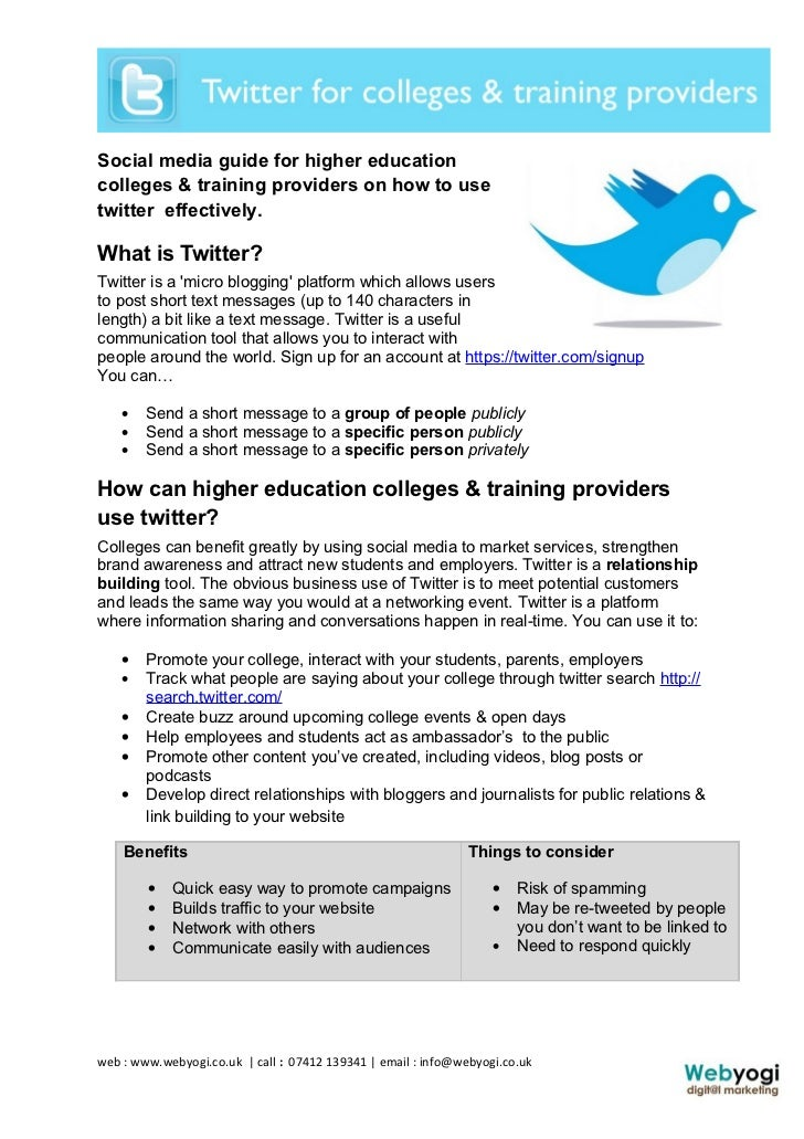 Social media guide for higher educationcolleges & training providers on how to usetwitter effectively.What is Twitter?Twit...