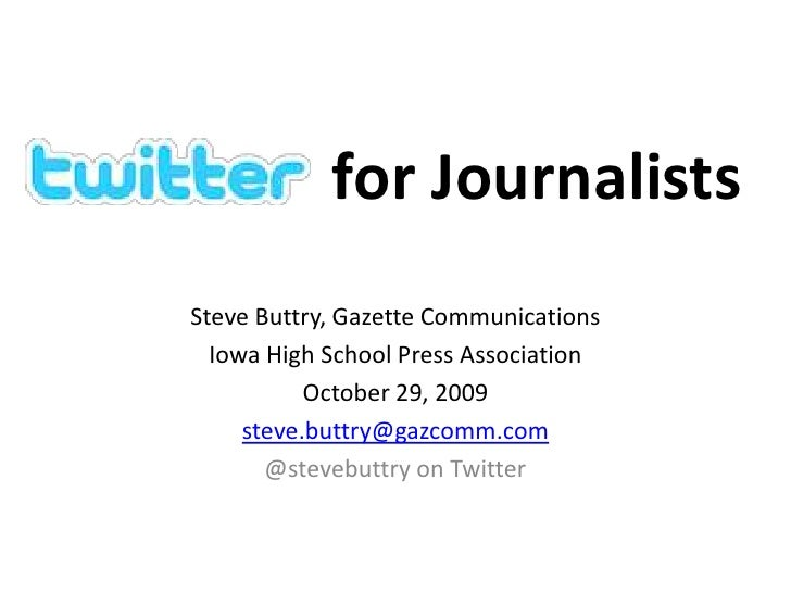 for Journalists<br />Steve Buttry, Gazette Communications<br />Iowa High School Press Association<br />October 29, 2009<br...