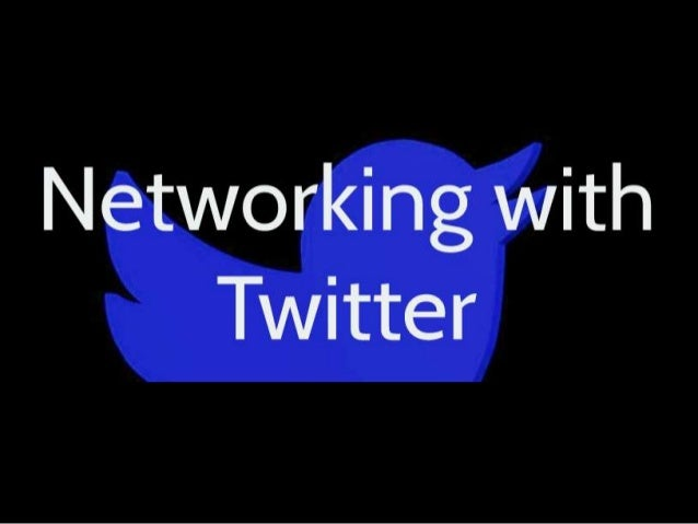 Networking with Twitter