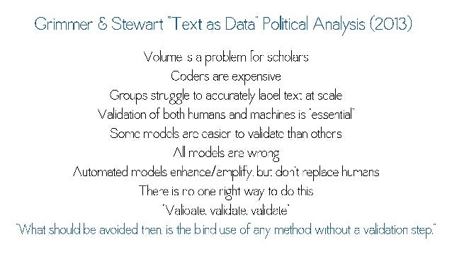 """Grimmer & Stewart """"Text as Data"""" Political Analysis (2013)  Volume is a problem for scholars  Coders are expensive  Groups..."""