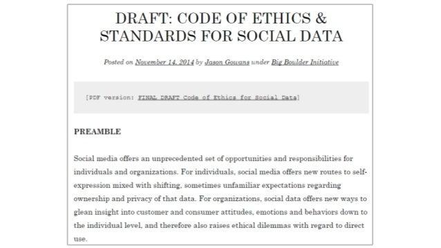 DRAFT:  CODE OF ETHICS & STANDARDS FOR SOCIAL DATA  Posted on November 14 2014 by Jason Gowans under Bi Boulder Initiative...
