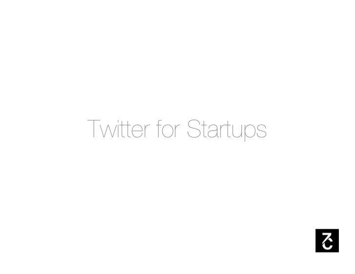 Twitter for Startups