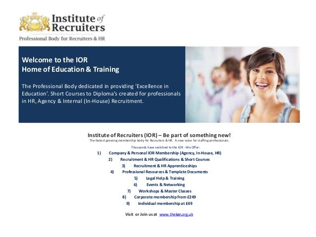 Welcome to the IORHome of Education & TrainingThe Professional Body dedicated in providing 'Excellence inEducation'. Short...