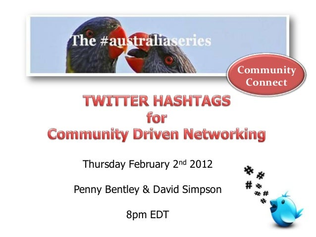 Community Connect Thursday February 2nd 2012 Penny Bentley & David Simpson 8pm EDT