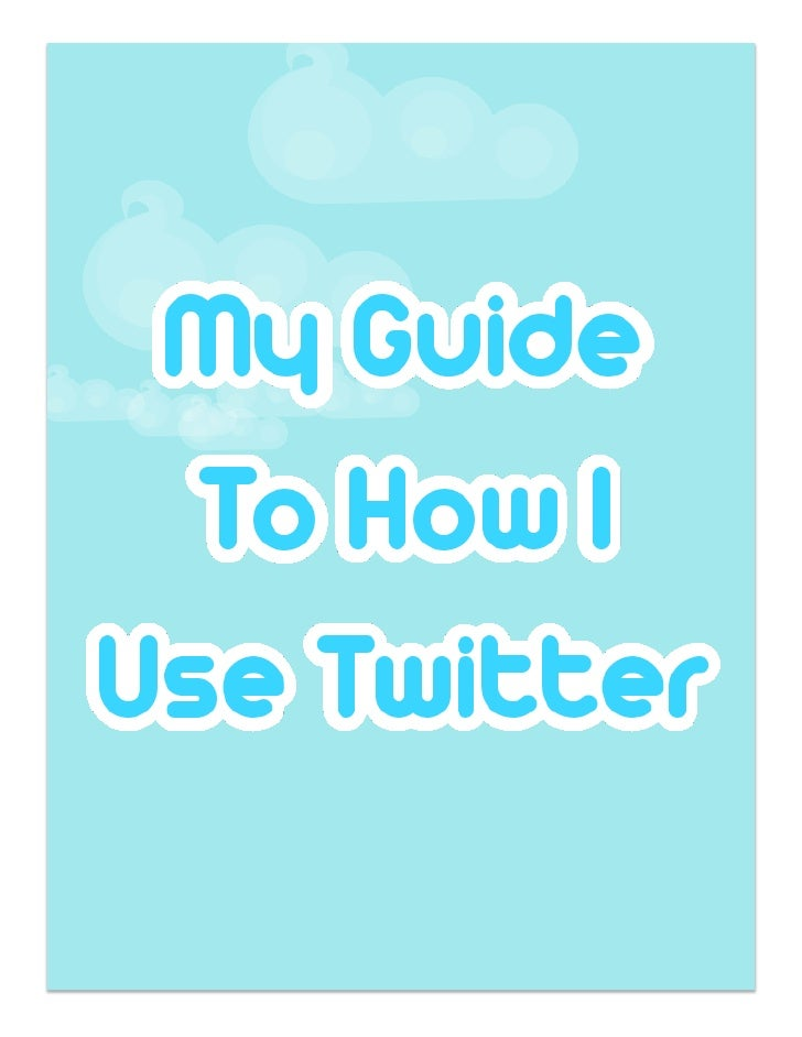 This is to serve as a guide for Twitter AFTER you've set up an account.   For more information on Twitter basics, visit he...