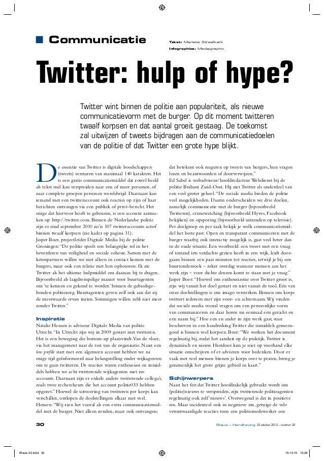 Tekst: Marieke Streefkerk Infographics: Mediagraphix ■ Communicatie Twitter wint binnen de politie aan populariteit, als n...