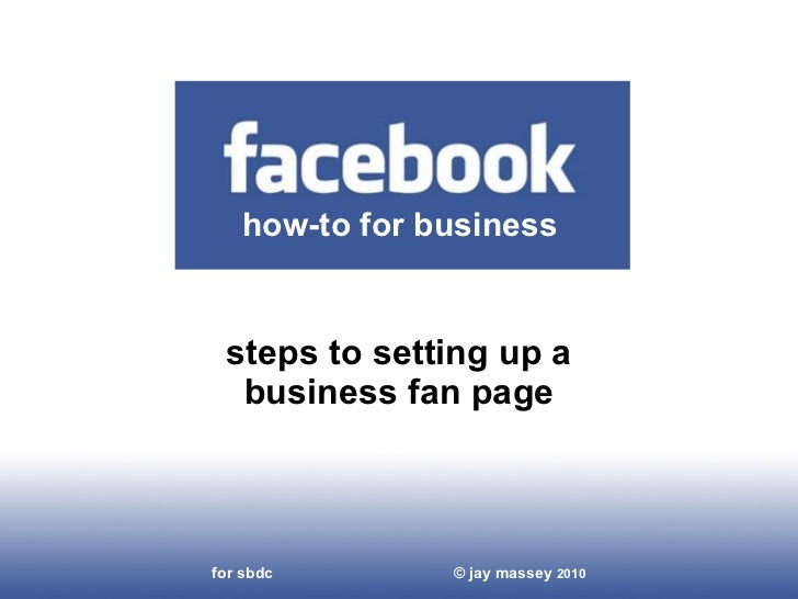 Steps to Setting Up a Business Fan Page how-to for business for uwf sbdc  jay massey – coco design