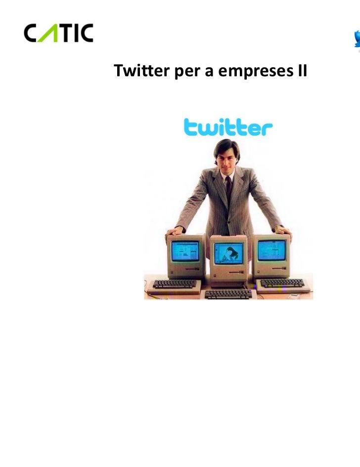 Twitter per a empreses II