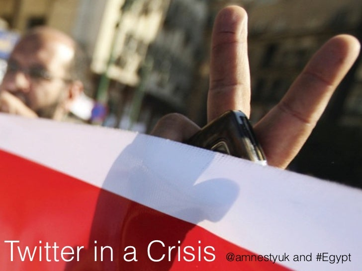 Twitter in a Crisis   @amnestyuk and #Egypt