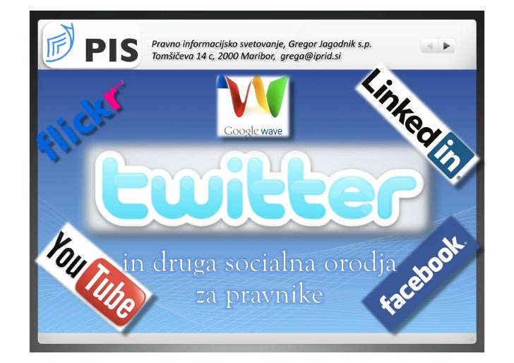 Kaj je Twitter? • 140 znakov dolga sporočila     • Moja domača stran za        'mikrobloganje'      • 'Sledim' ljudem, ...