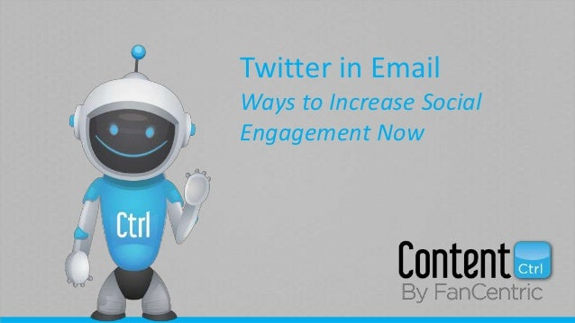 Twitter in Email Ways to Increase Social Engagement Now