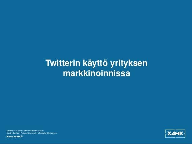 Twitterin Käyttö