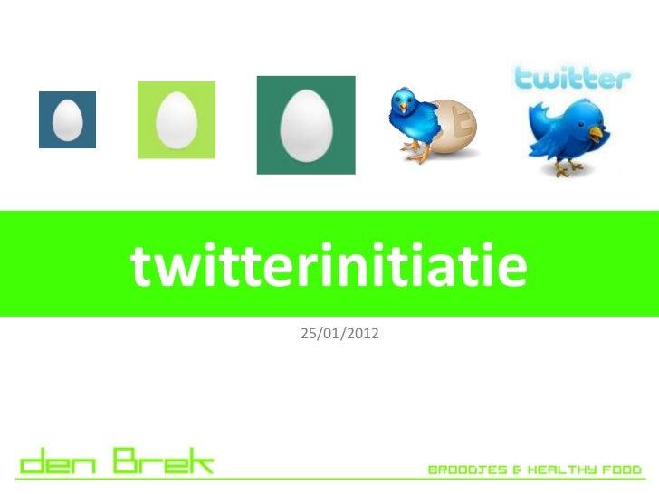 twitterinitiatie      25/01/2012