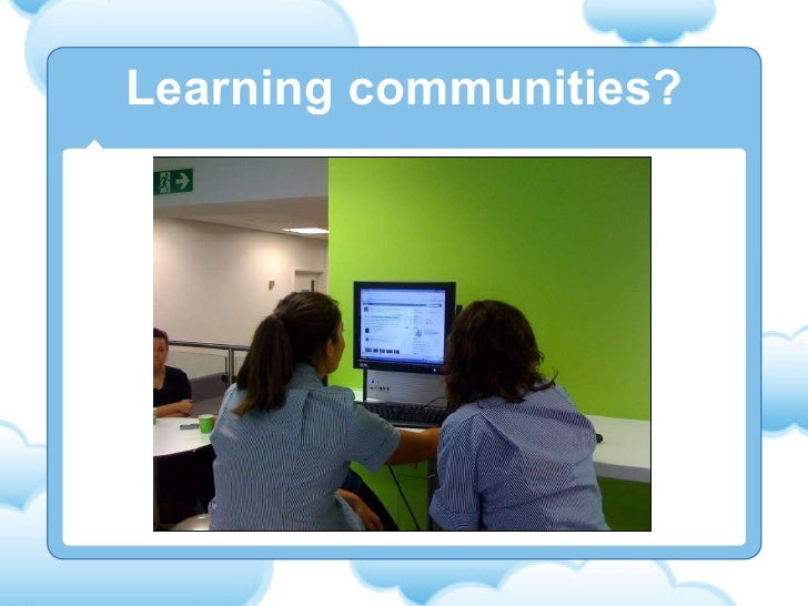Learning communities?