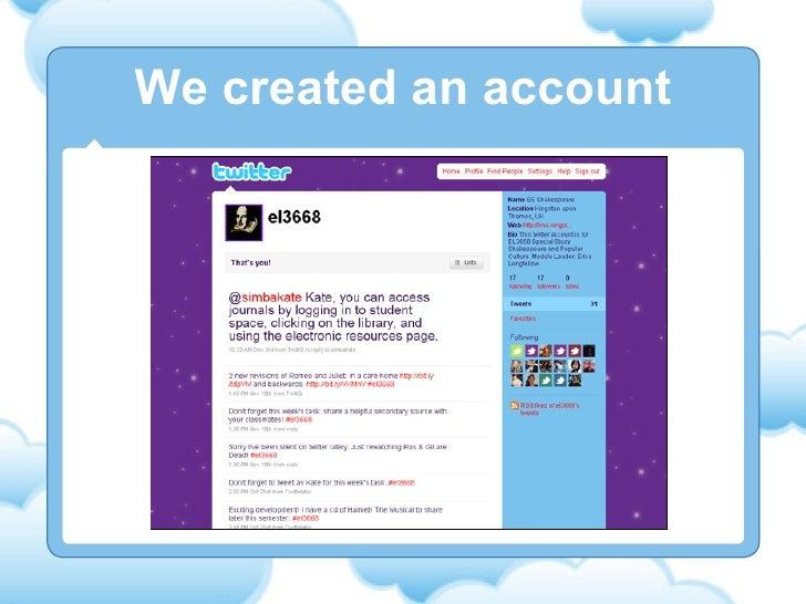 We created an account