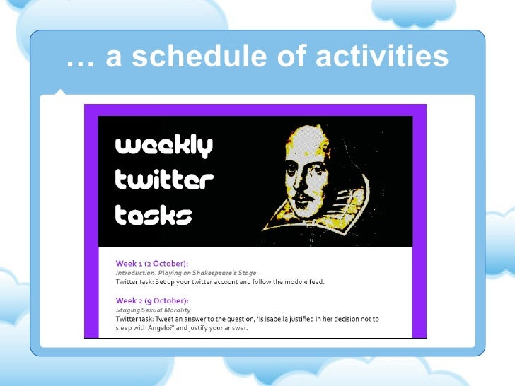 …  a schedule of activities